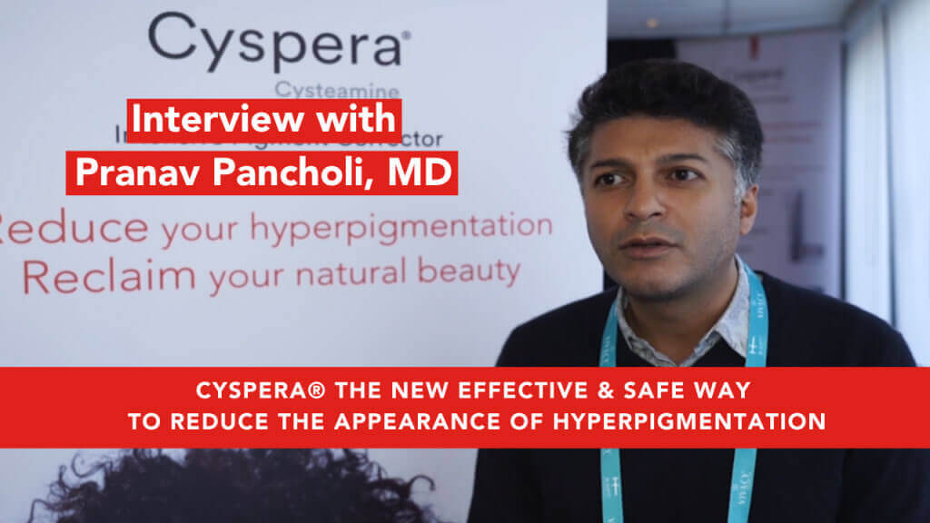 Cyspera, a new effective & safe way to reduce appearance for hyperpigmentation